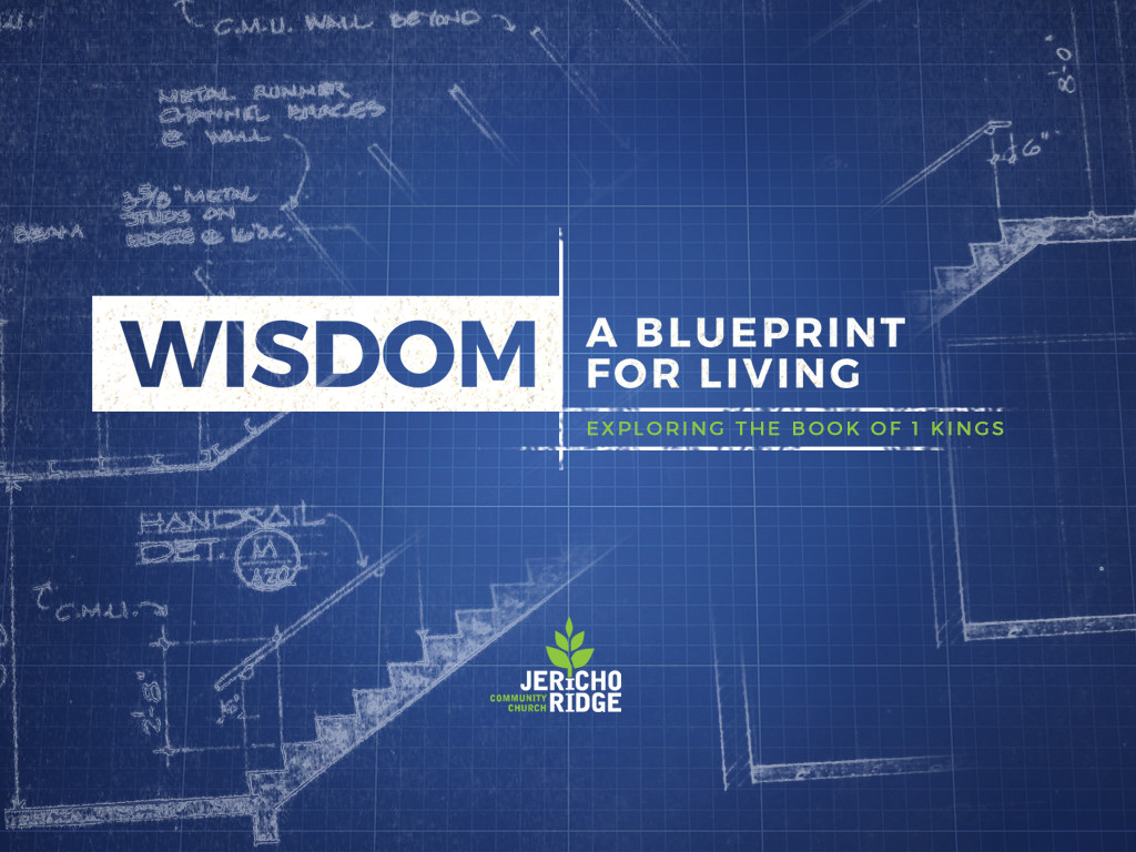 Sermons jericho ridge community church wisdom a blueprint for living malvernweather Gallery